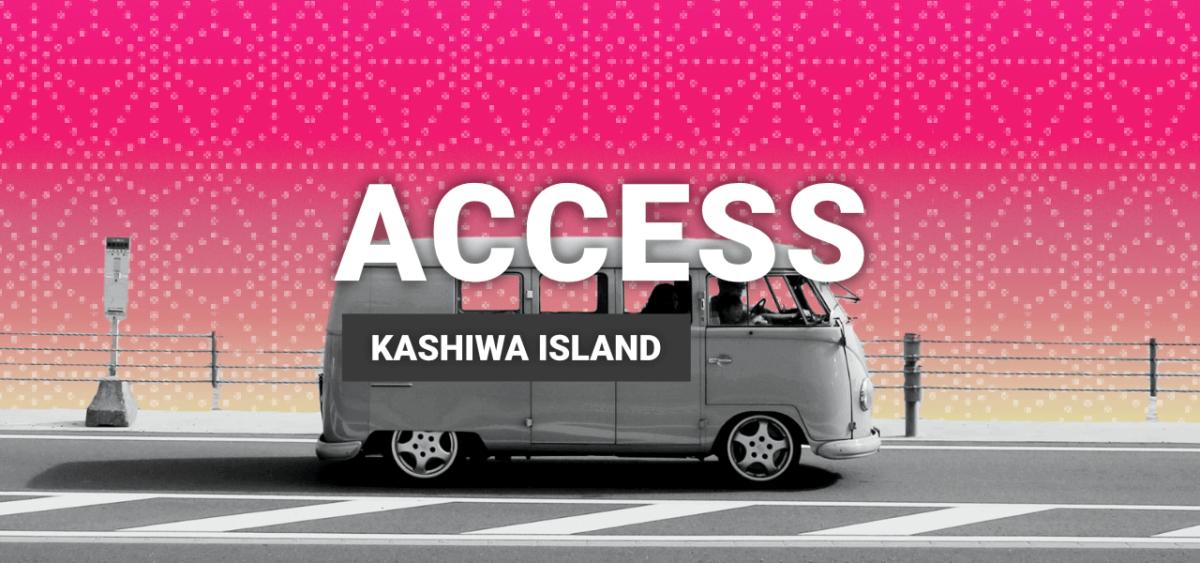 How to get to Kashiwa island?